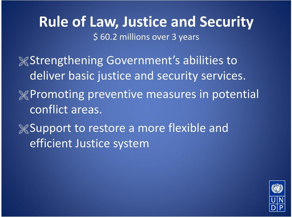 deliver basic justice and security services.