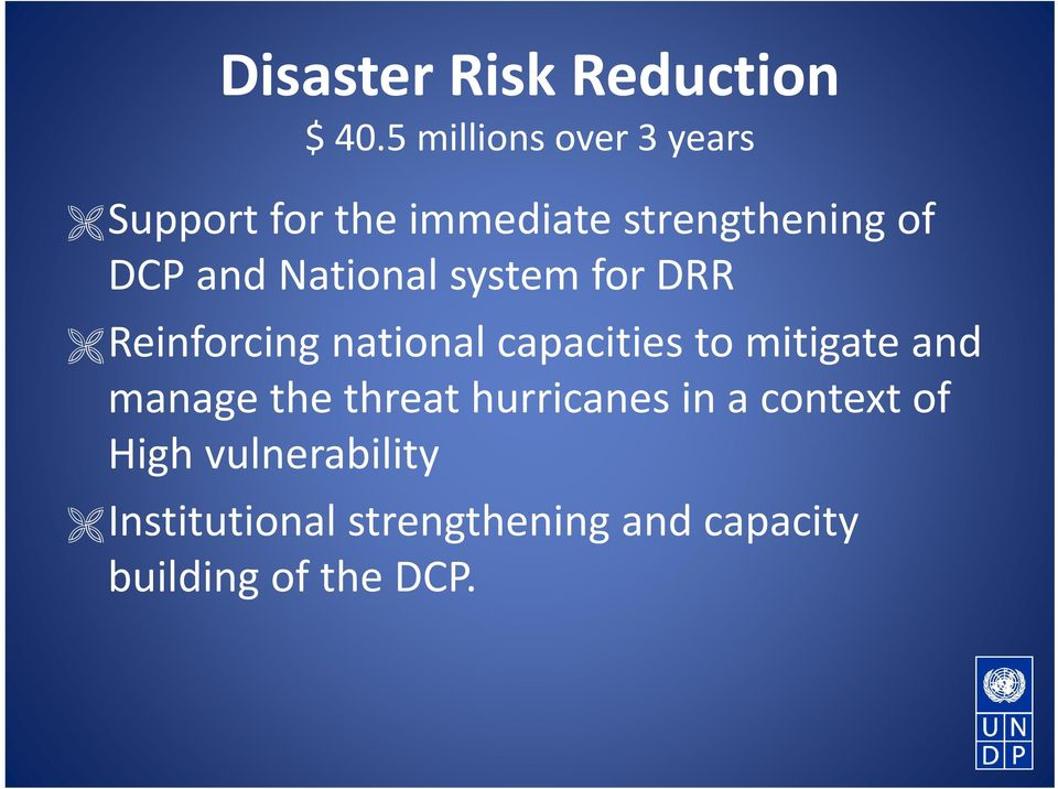 National system for DRR Reinforcing national capacities to mitigate and
