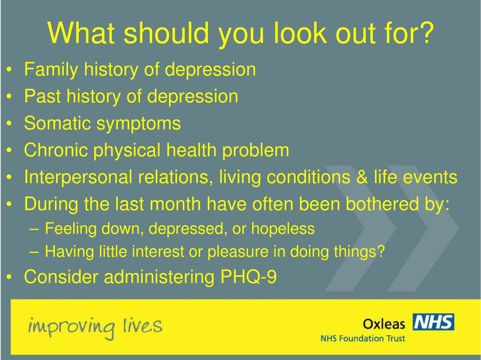 health problem Interpersonal relations, living conditions & life events During the last