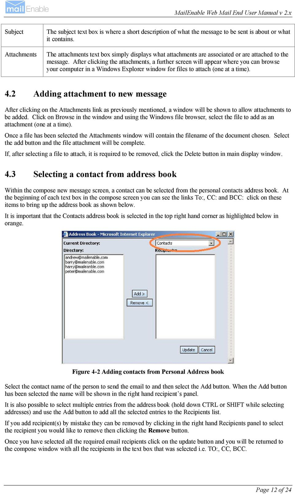 After clicking the attachments, a further screen will appear where you can browse your computer in a Windows Explorer window for files to attach (one at a time). 4.