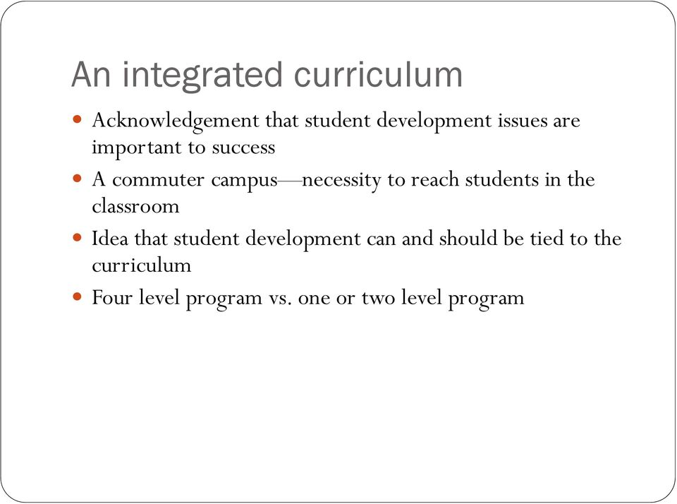 students in the classroom Idea that student development can and
