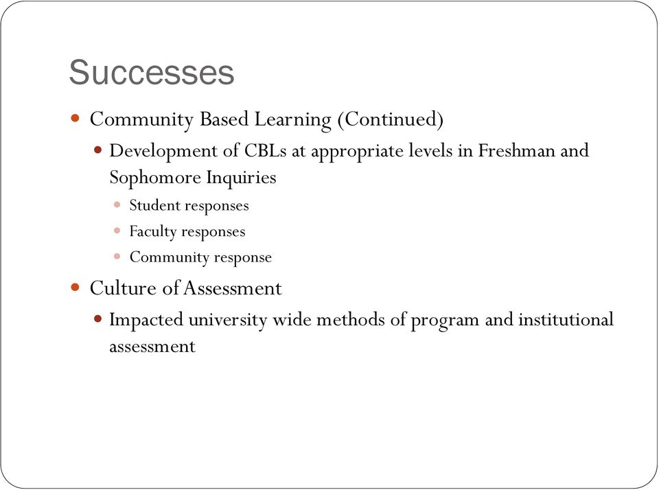responses Faculty responses Community response Culture of Assessment
