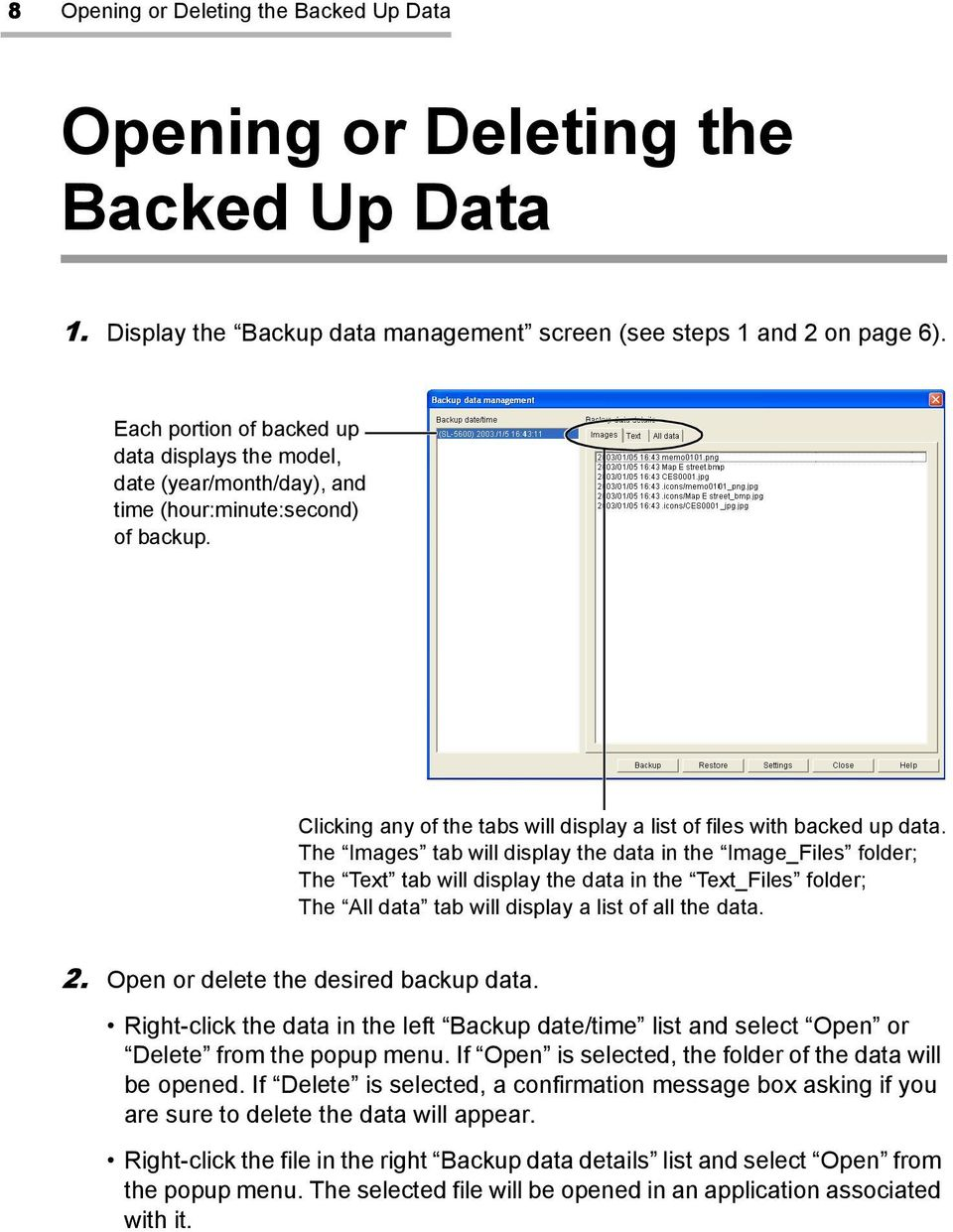 The Images tab will display the data in the Image_Files folder; The Text tab will display the data in the Text_Files folder; The All data tab will display a list of all the data. 2.