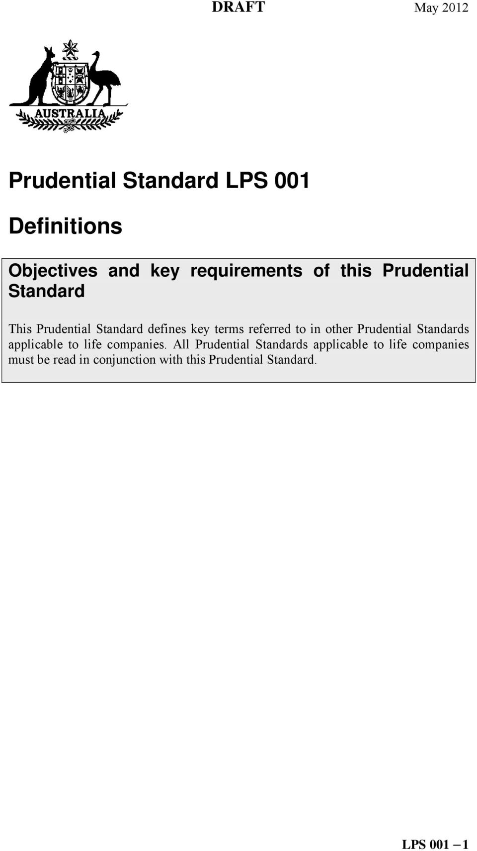 Prudential Standards applicable to life companies.