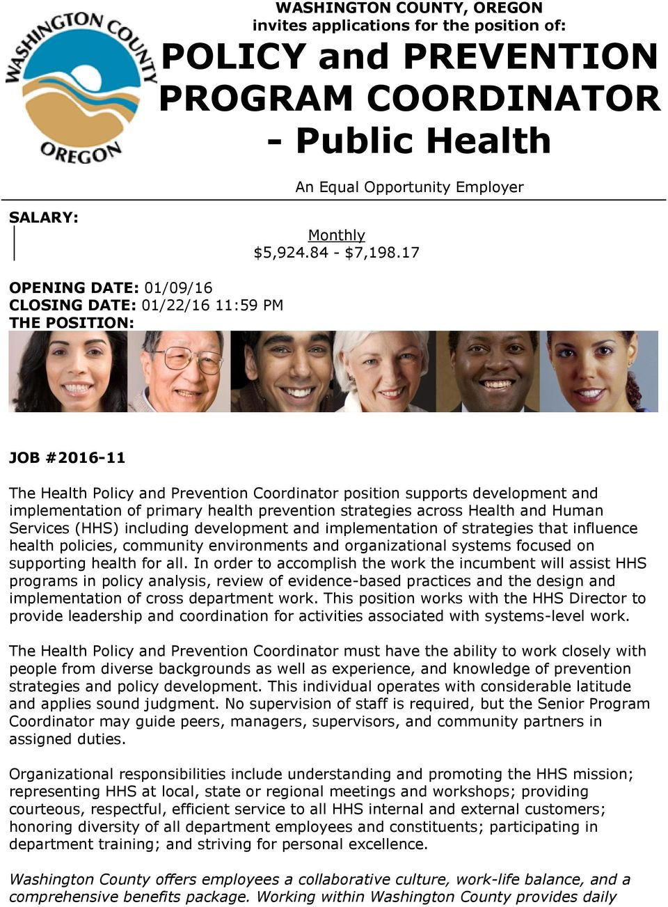 prevention strategies across Health and Human Services (HHS) including development and implementation of strategies that influence health policies, community environments and organizational systems