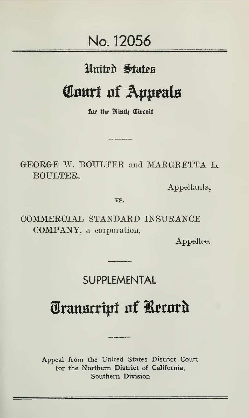 AppellantSj COMMERCIAL STANDARD INSURANCE COMPANY, a corporation, Appellee.