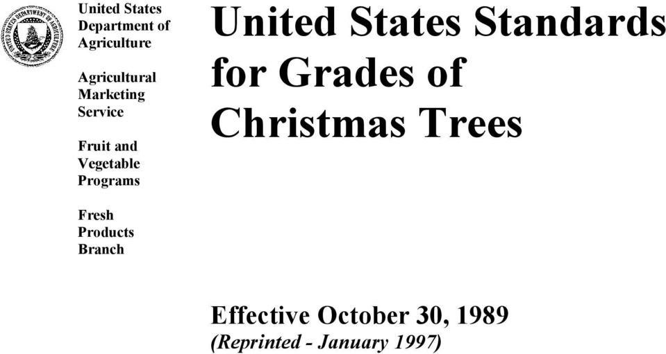 States Standards for Grades of Christmas Trees Fresh