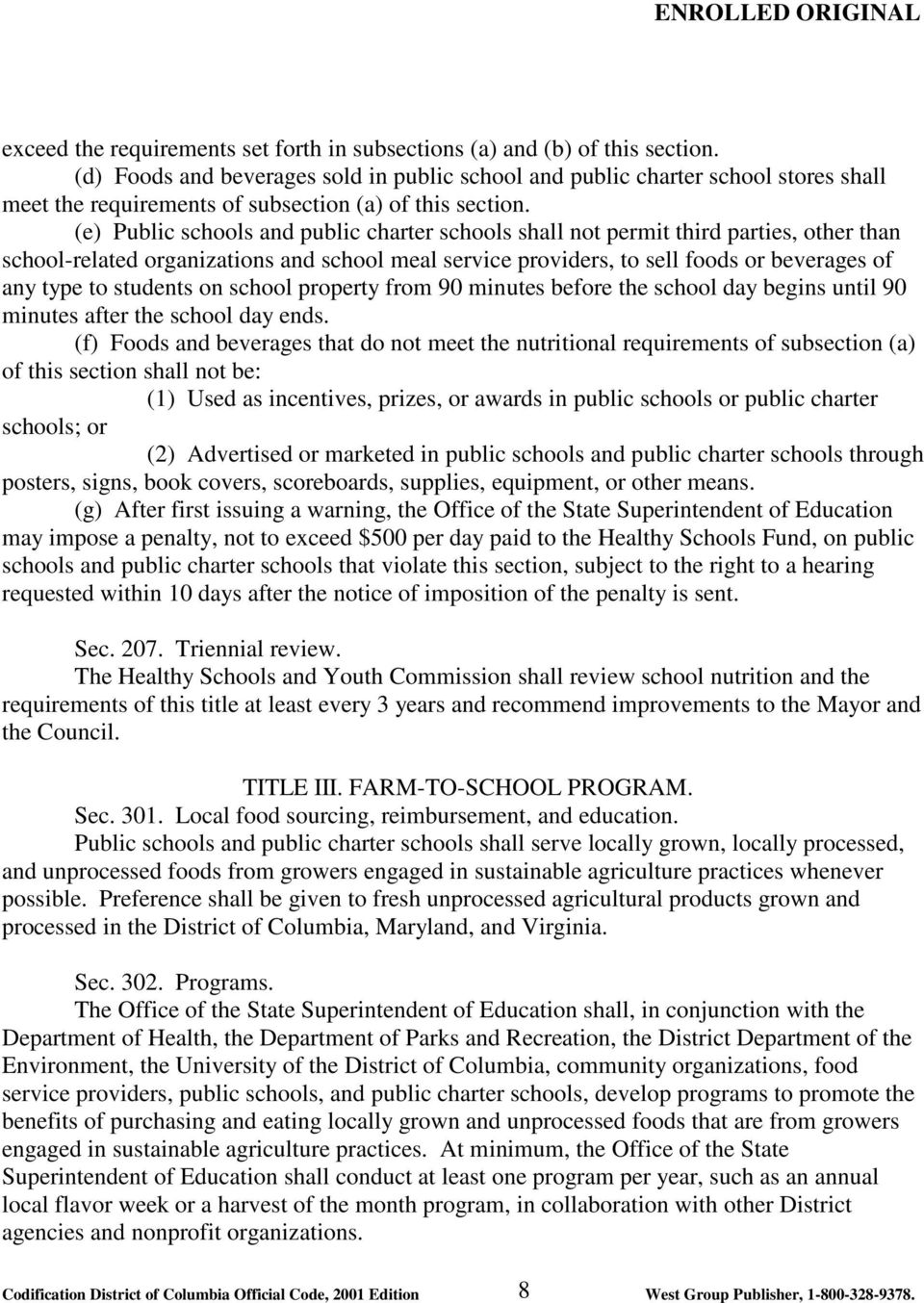 (e) Public schools and public charter schools shall not permit third parties, other than school-related organizations and school meal service providers, to sell foods or beverages of any type to