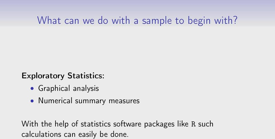 Numerical summary measures With the help of