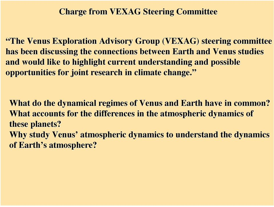 joint research in climate change. What do the dynamical regimes of Venus and Earth have in common?