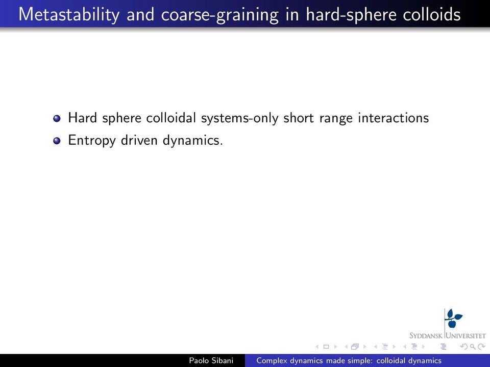 colloidal systems-only short range