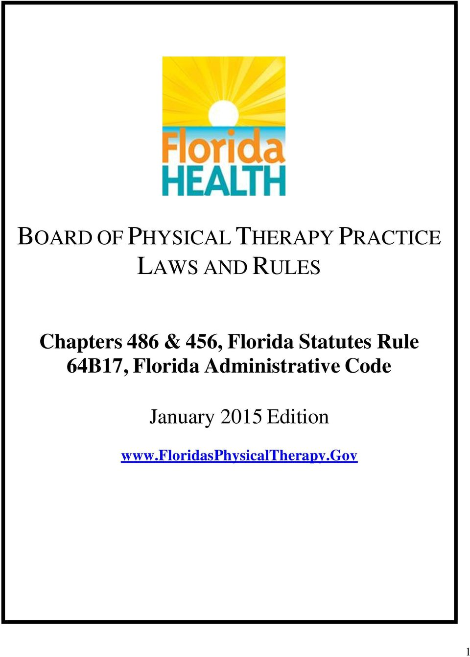Rule 64B17, Florida Administrative Code