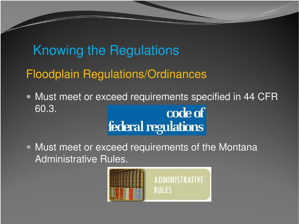 requirements specified in 44 CFR 60.3.