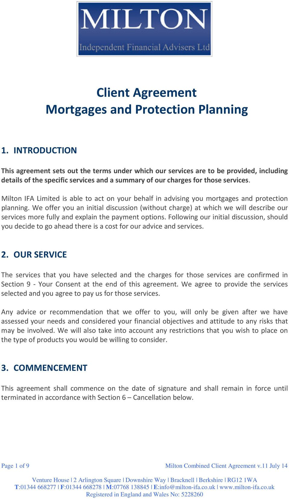 Milton IFA Limited is able to act on your behalf in advising you mortgages and protection planning.