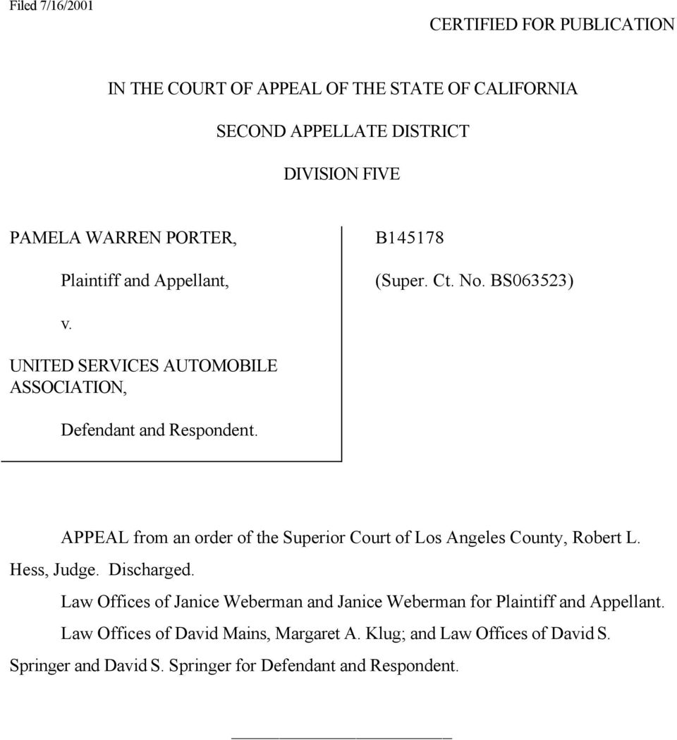 APPEAL from an order of the Superior Court of Los Angeles County, Robert L. Hess, Judge. Discharged.