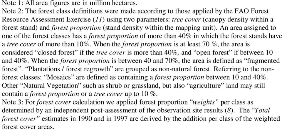 (stand density within the mapping unit). An area assigned to one of the classes has a proportion of more than 40% in which the stands have a tree cover of more than 10%.