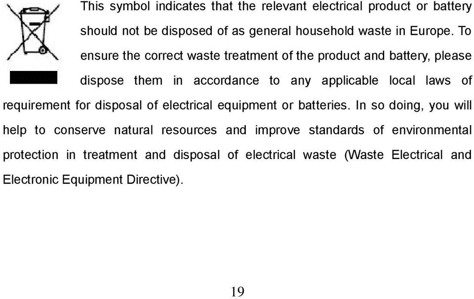 requirement for disposal of electrical equipment or batteries.