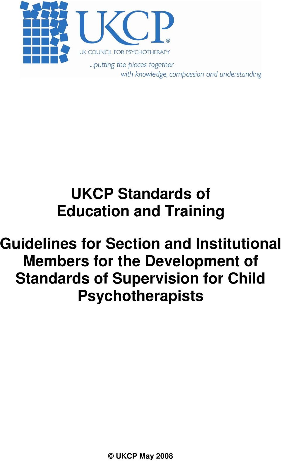 Members for the Development of Standards of
