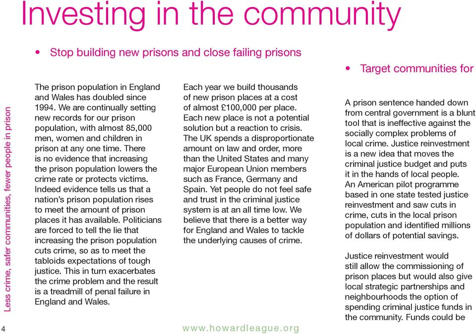 There is no evidence that increasing the prison population lowers the crime rate or protects victims.