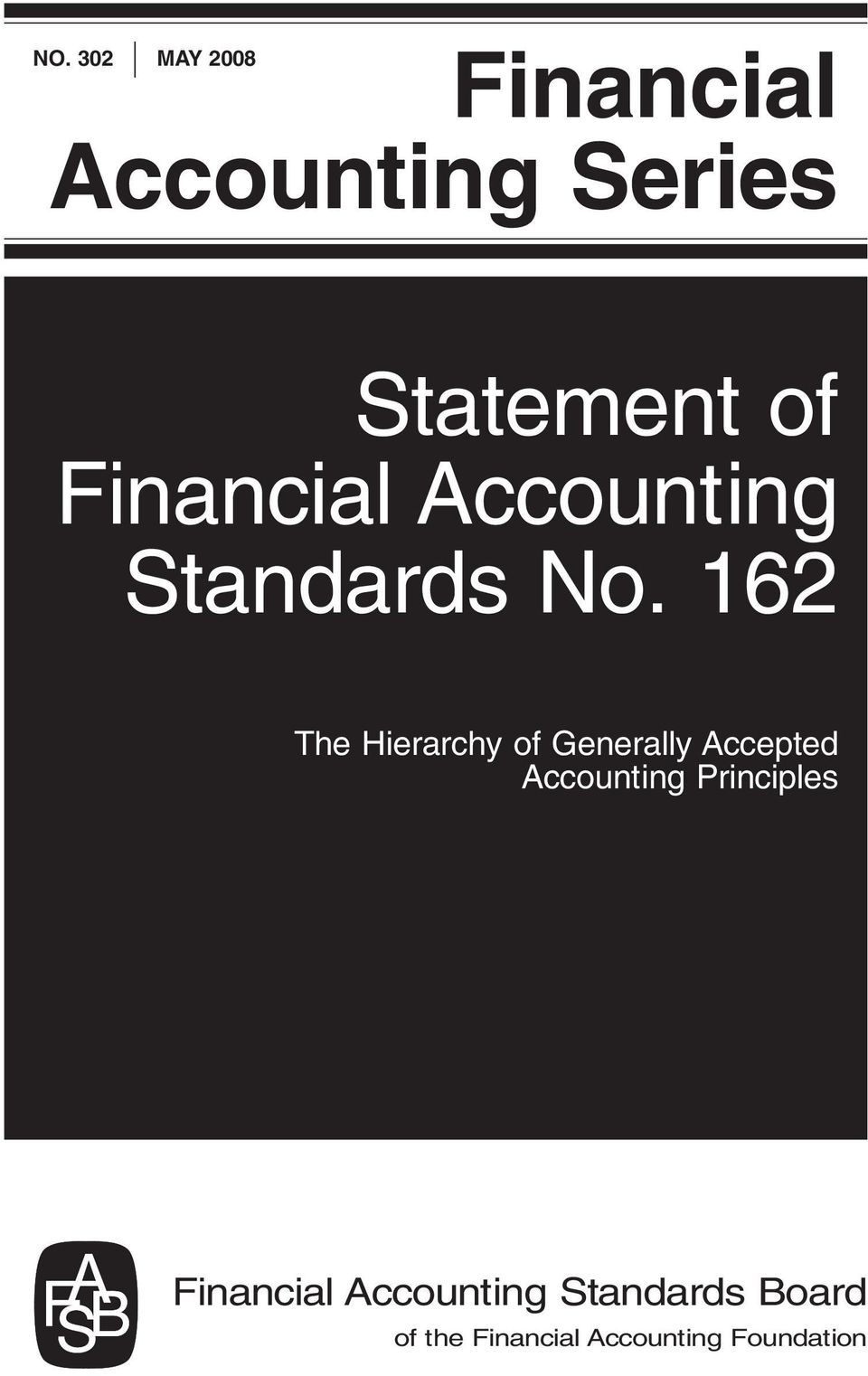 No. 162 The Hierarchy of Generally Accepted Accounting