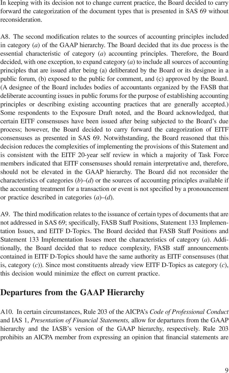 The Board decided that its due process is the essential characteristic of category (a) accounting principles.