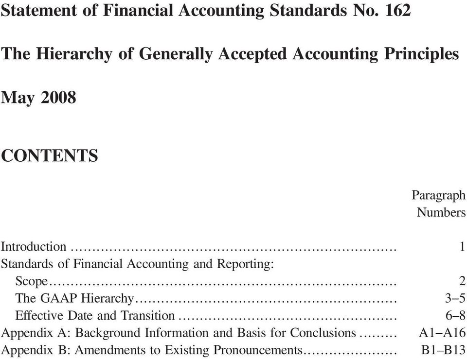 Introduction... 1 Standards of Financial Accounting and Reporting: Scope... 2 The GAAP Hierarchy.