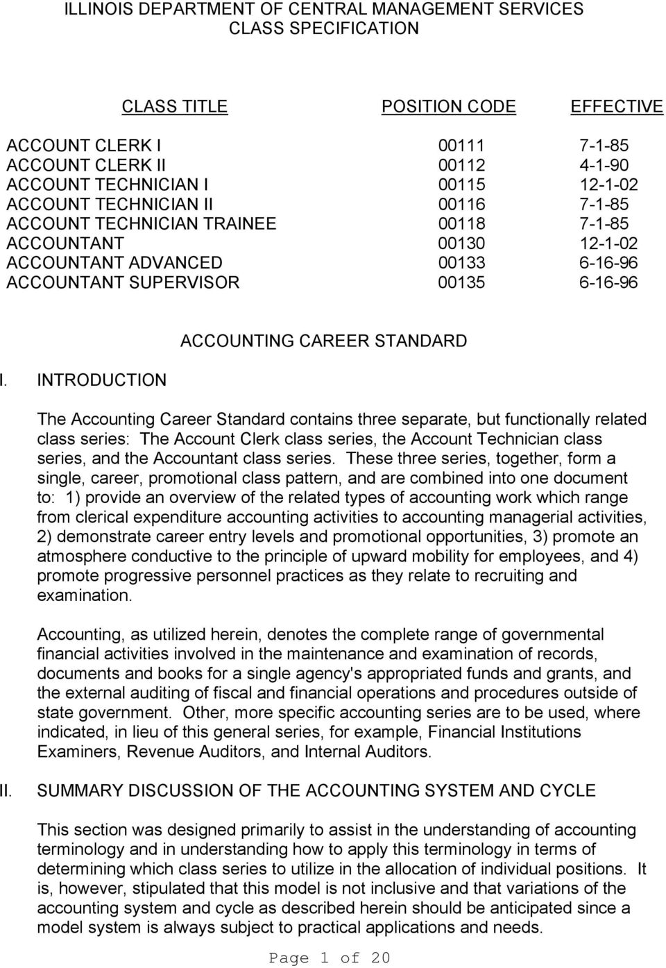 INTRODUCTION ACCOUNTING CAREER STANDARD The Accounting Career Standard contains three separate, but functionally related class series: The Account Clerk class series, the Account Technician class