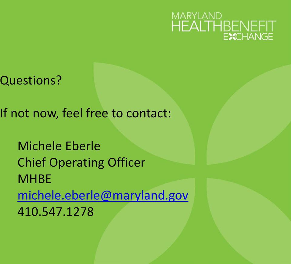 contact: Michele Eberle Chief