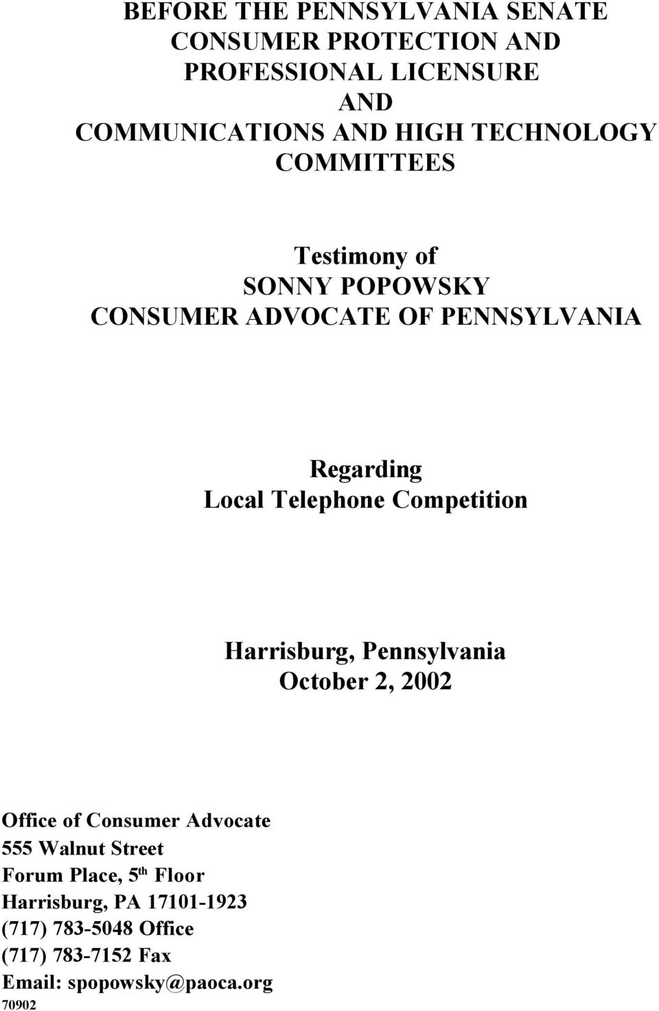 Competition Harrisburg, Pennsylvania October 2, 2002 Office of Consumer Advocate 555 Walnut Street Forum