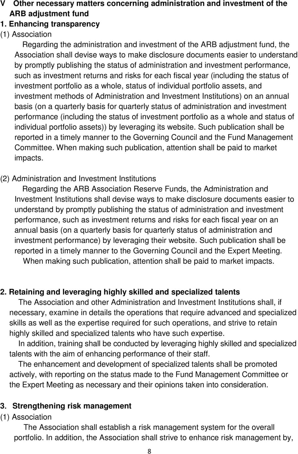 promptly publishing the status of administration and investment performance, such as investment returns and risks for each fiscal year (including the status of investment portfolio as a whole, status