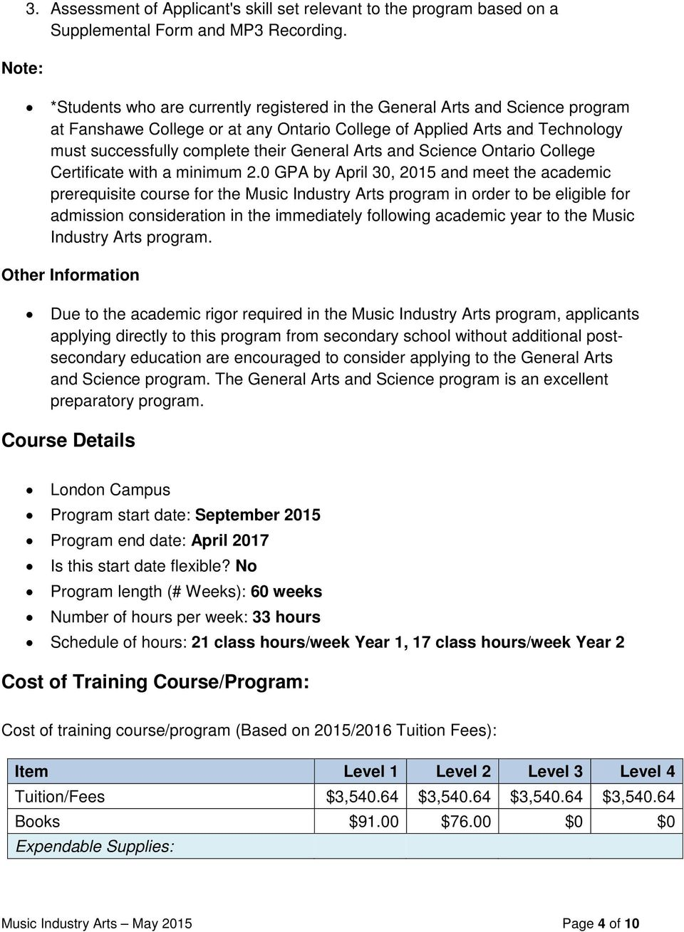 Arts and Science Ontario College Certificate with a minimum 2.