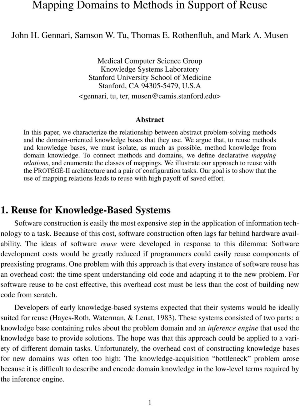 edu> Abstract In this paper, we characterize the relationship between abstract problem-solving methods and the domain-oriented knowledge bases that they use.