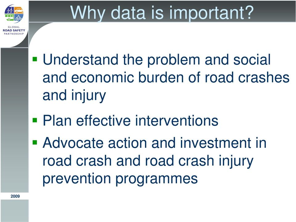 of road crashes and injury Plan effective interventions