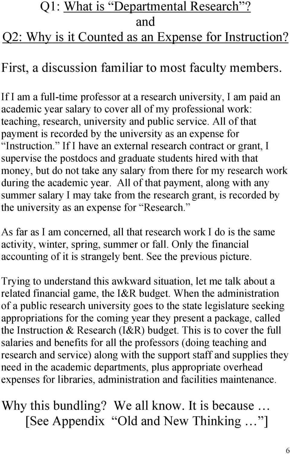 All of that payment is recorded by the university as an expense for Instruction.
