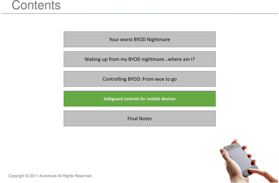 Controlling BYOD: From woe to go