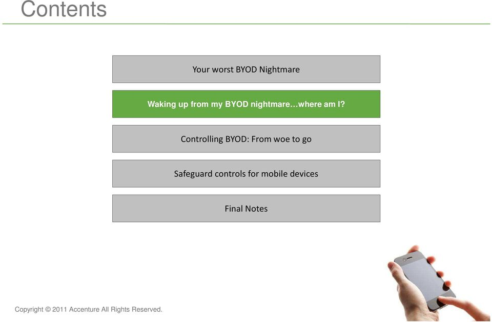 am I? Controlling BYOD: From woe to go