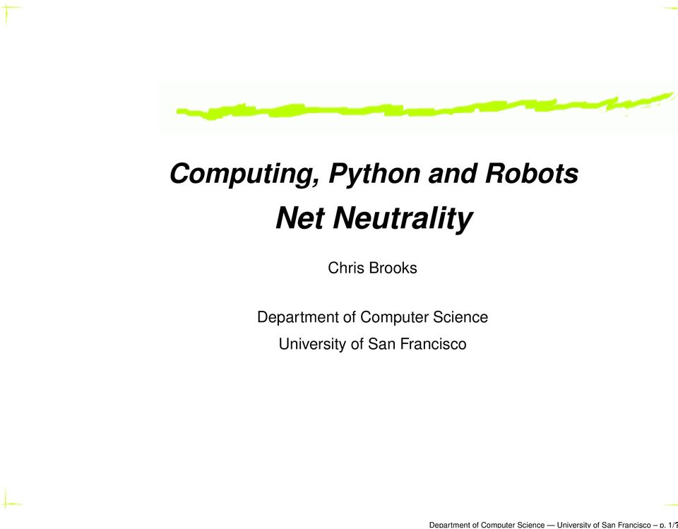 Computing, Python and Robots Net Neutrality