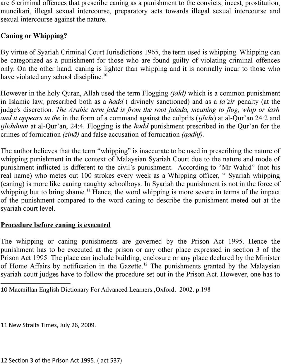 Caning: Shariah and Civil law perspectives  Ramizah Wan