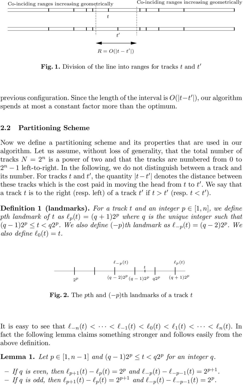 2 Partitioning Scheme Now we define a partitioning scheme and its properties that are used in our algorithm.