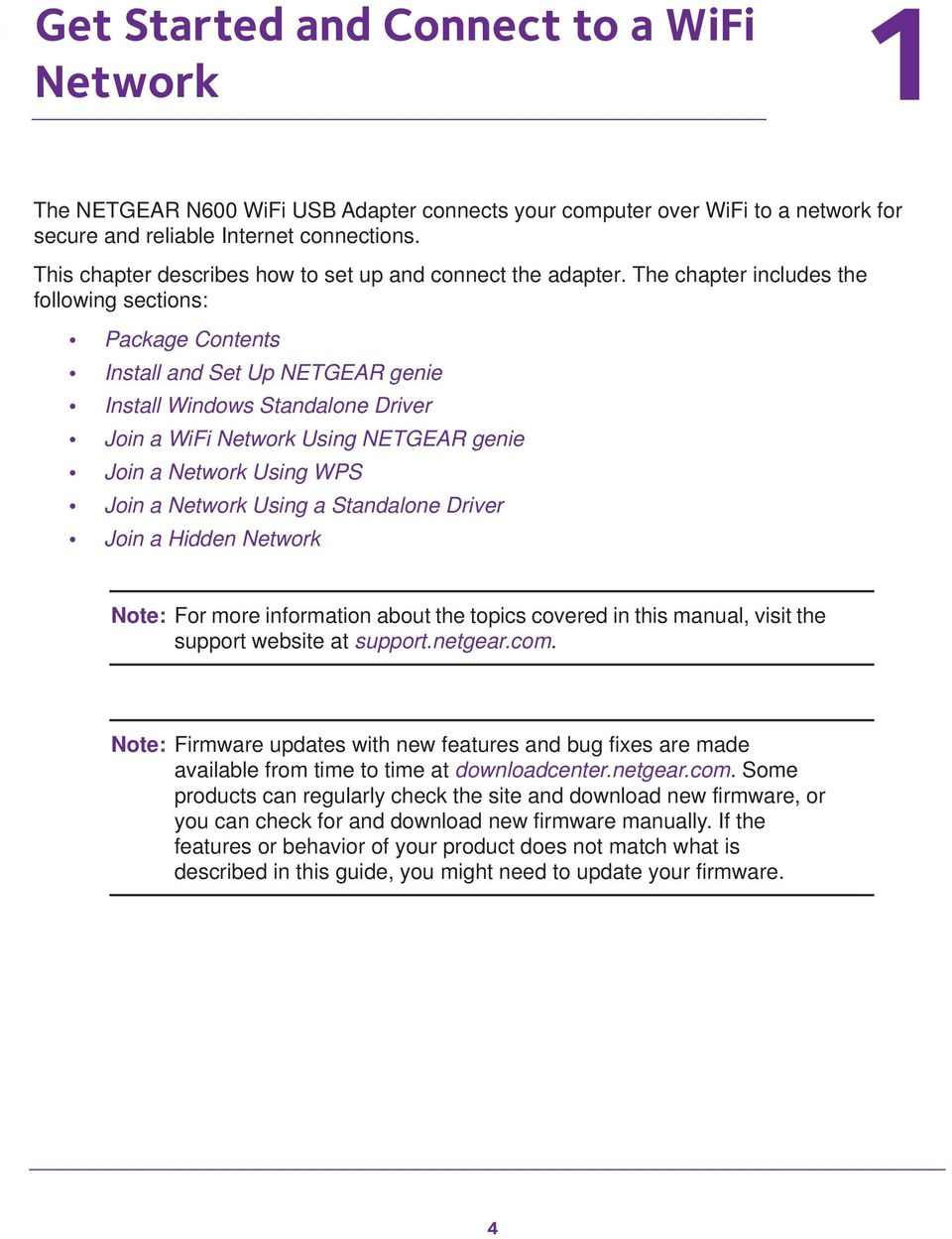 The chapter includes the following sections: Package Contents Install and Set Up NETGEAR genie Install Windows Standalone Driver Join a WiFi Network Using NETGEAR genie Join a Network Using WPS Join