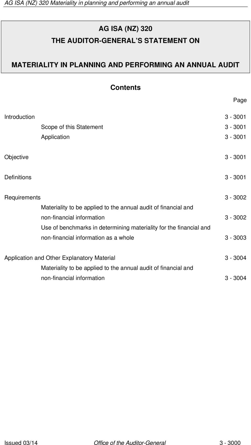 non-financial information 3-3002 Use of benchmarks in determining materiality for the financial and non-financial information as a whole 3-3003 Application and
