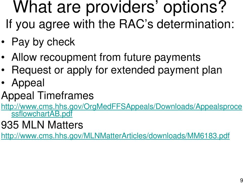 payments Request or apply for extended payment plan Appeal Appeal Timeframes http://www.