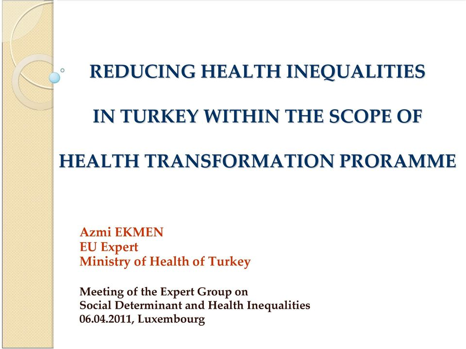 Ministry of Health of Turkey Meeting of the Expert Group