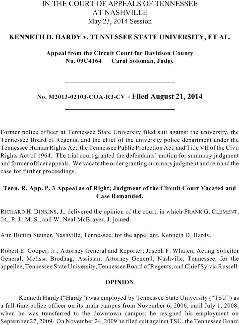 M2013-02103-COA-R3-CV - Filed August 21, 2014 Former police officer at Tennessee State University filed suit against the university, the Tennessee Board of Regents, and the chief of the university