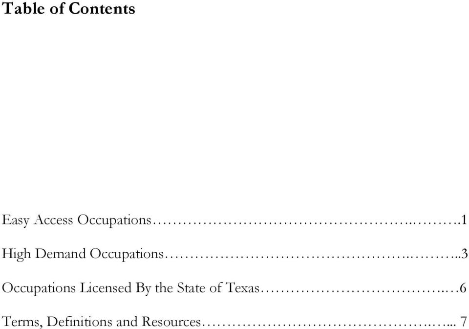 ..3 Occupations Licensed By the State
