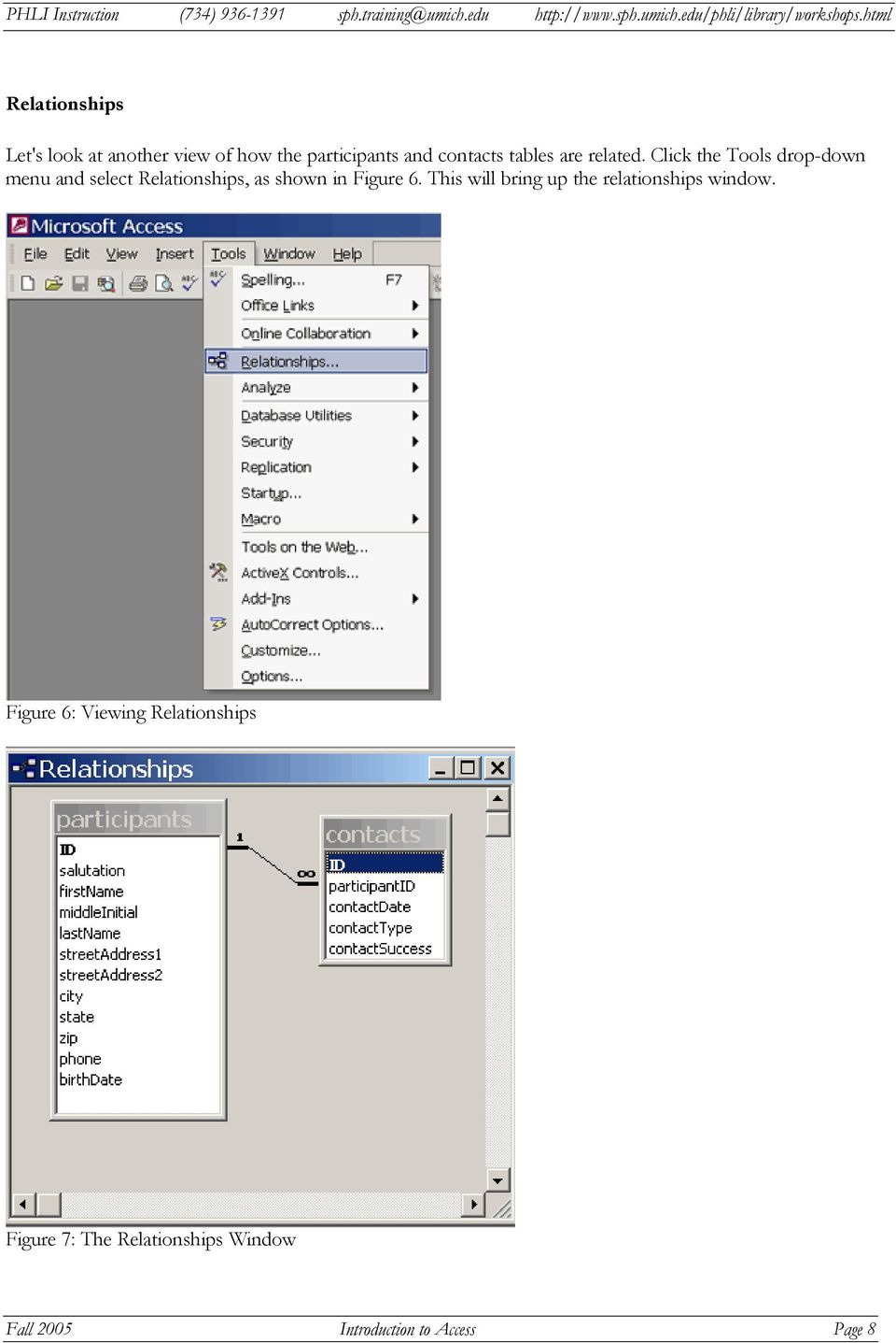 Click the Tools drop-down menu and select Relationships, as shown in Figure 6.