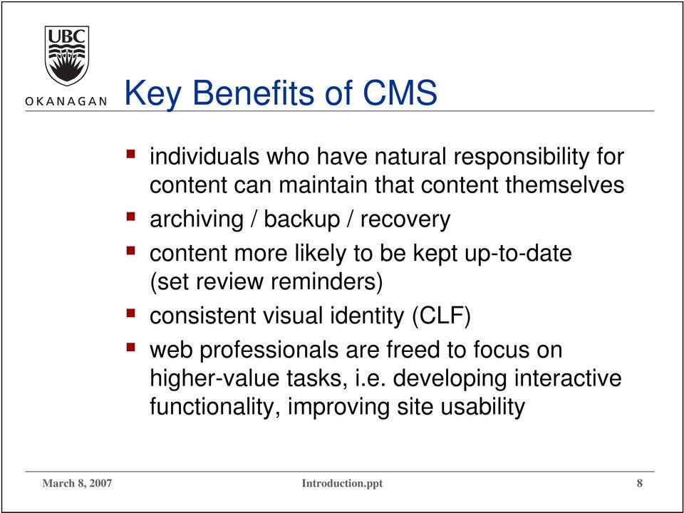review reminders) consistent visual identity (CLF) web professionals are freed to focus on