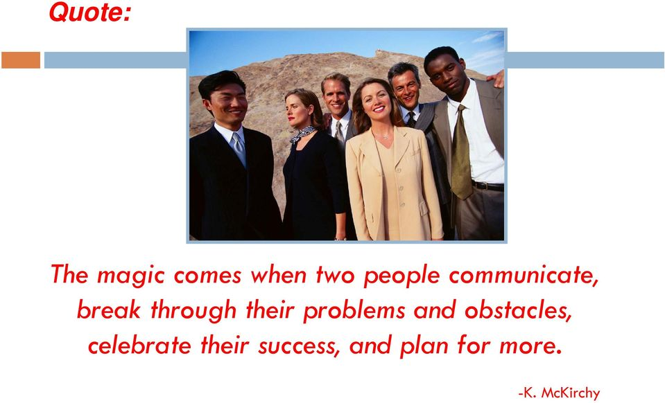 their problems and obstacles,