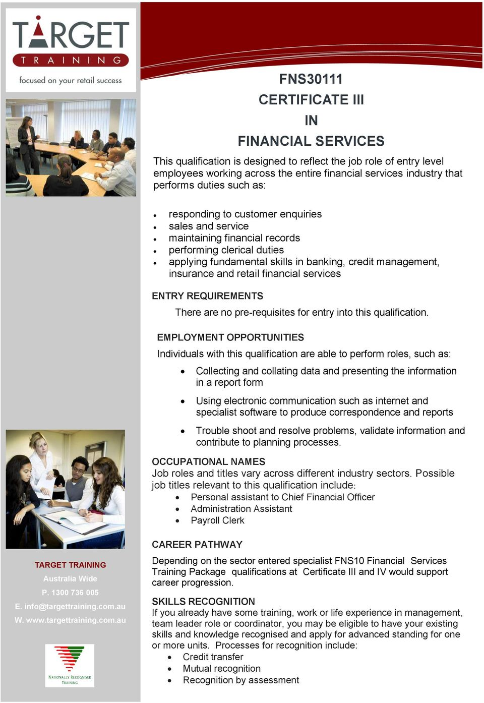 retail financial services ENTRY REQUIREMENTS There are no pre-requisites for entry into this qualification.