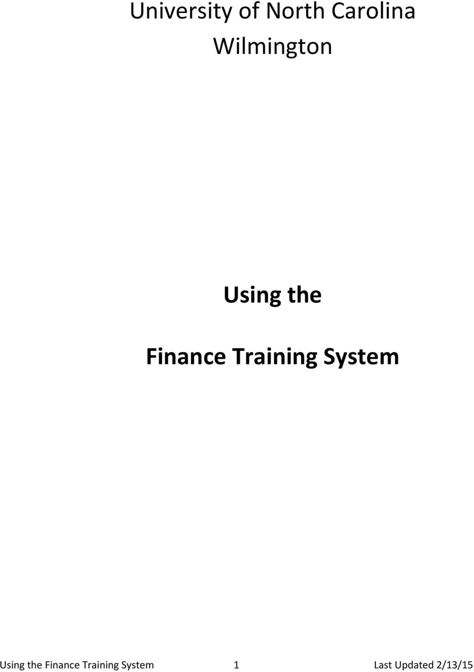 Training System Using the